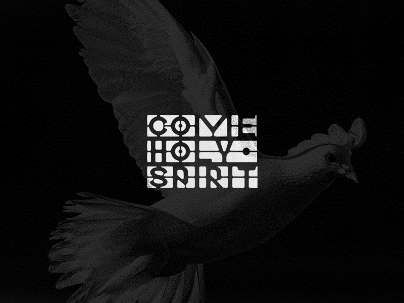 COME HOLY SPIRIT velvetyne typeface diffuse texture gothic typography church design jesus holy spirit dove