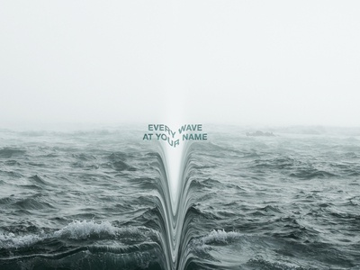 EVERY WAVE