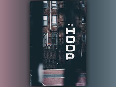 The Hoop sports ambience suspense dark idea mood covid basketball court hoop nba basketball adobe illustrator illustrator concept wallpaper movie graphic design minimal design poster