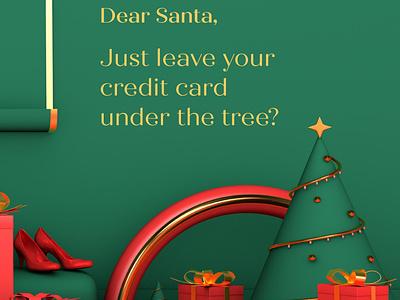Dear Santa, Just leave your credit card under the tree? 2020 holidaycheer dearsanta santaclaus 3dart holidayseason season winter holidays c4d design illustration 3dmodelling 3d xmas christmas santa