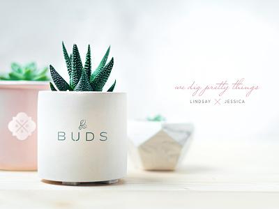 Buds 'We Dig Pretty Things' copywriting seal identity design plantshop plants buds bud brand and identity logo design logo branding brand