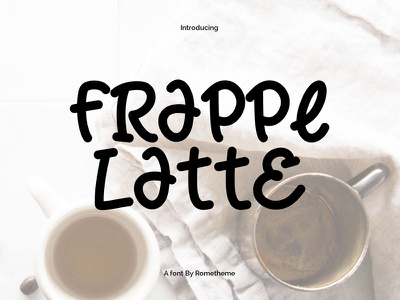 Frappe Latte Font handwritten font tasty fancy cartoon playful sweet cute