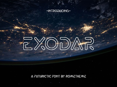 Exodar - Futuristic Font planet space font monoline typhography modern futuristic future fiction tech scifi