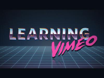 Learning Vimeo vimeo 80s chrome type