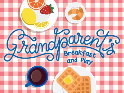 Grandparent's Breakfast and Play Lettering
