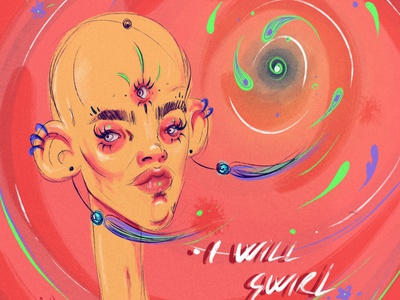 I will swirl once procreate art procreateapp thirdeye pink psychedelic colors inspiration dribbble procreate poster design poster art illustration human digital illustration design art