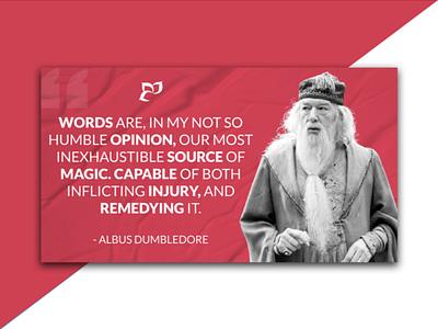 Professor Albus Dumbledore - QUOTE rahatlmao sahadat hossen rahat poster design poster dumbledore quote dumbledore harry potter quote graphic design typography graphic branding vector design illustration