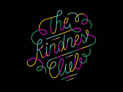 The Kindness Club custom happy kindness kind rainbow colors typography hand lettering script handlettering type