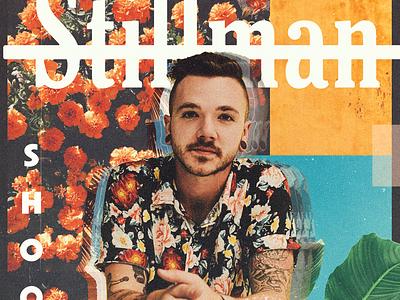 Stillman - Shook pop flowers collage album music single