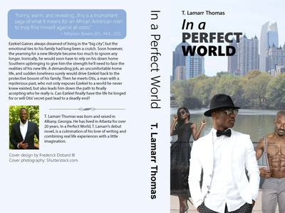 Book Cover In A Perfect World T Lamarr Thomas graphic design branding typography design illustration book cover cover design books