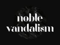 The Renegade — Noble Vandalism