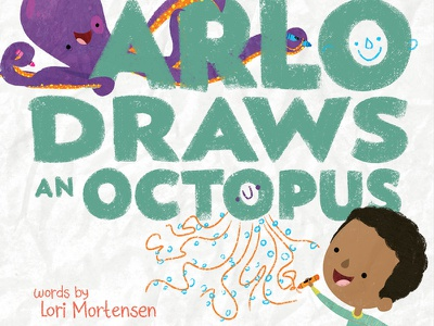 Arlo Draws an Octopus 🐙 🖍 Cover Reveal! book cover digital painting octopus texture childrens book illustration kidlit story book illustration kidlitart picture book childrens book illustration