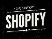 Prefer Shopify