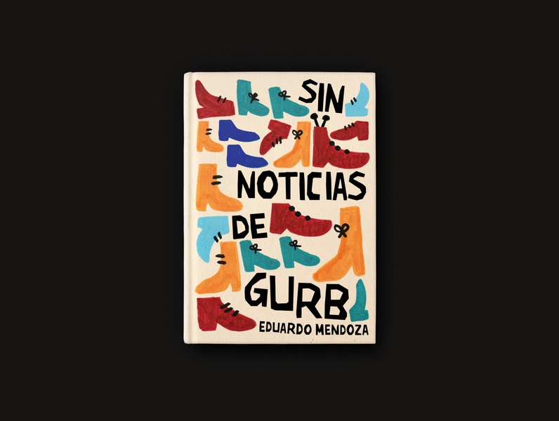 Sin noticias de Gurb cover design lettering typography design colorful illustration handmade