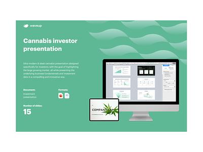 Cannabis investor presentation startup presentation design powerpoint presentation powerpoint pitch deck design pitch deck pitchdeck pitch keynote presentation keynote investor pitch investor deck