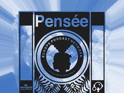 PENSÉE europe podcast branding design illustration