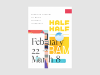 HALF + HALF x BAM museum art poster art poster