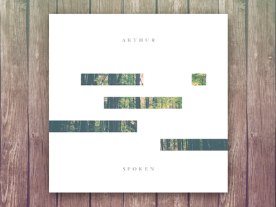Arthur - Spoken electronic bass forest song album art music beat