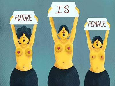 FUTURE IS FEMALE women empowerment futureisfemale womensday womens illustration graphicdesign digitalart design creative