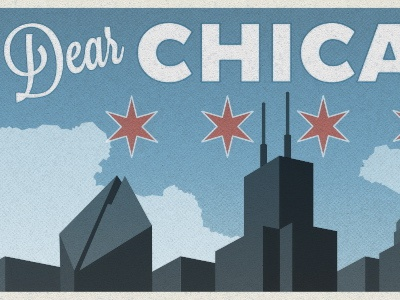 Dear Chicago chicago