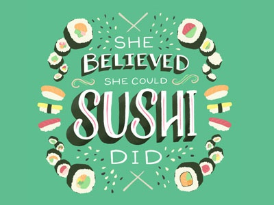 Sushi Did homwork green sushi food quote women motivation procreate ipad pro feminism bright typography design lettering hand lettering