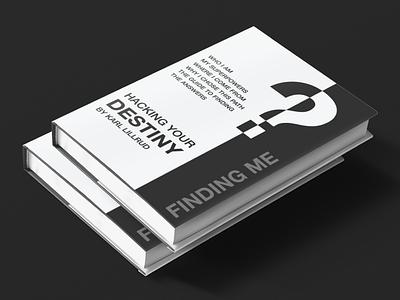 Hacking Your Destiny - Book Cover Design illustration vector minimal product branding graphics design mockup design amazon kindle amazon t shirts contrasting symbols black and white mockup book cover books book