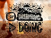 Stop Dreaming Start Doing - Motivation Overlay