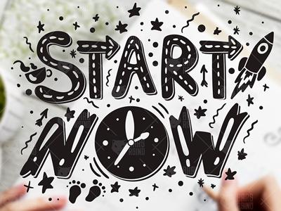 Inspirational Slogan - Start Now lettering rocket positive optimism motivation typography success sport work achievement goal