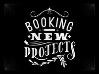Booking New Projects!