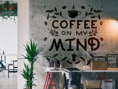 Coffee On My Mind Mural restaurant interior wall art coffee shop illustration mural art mural hand lettering lettering typography coffee