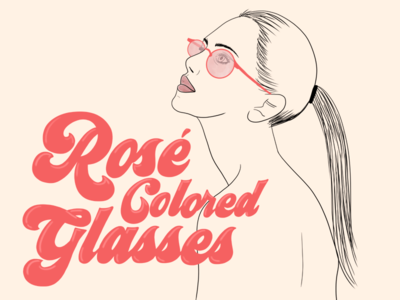 Rosé Colored Glasses line work girl woman glasses illustration people fashion 70s seventies typography lettering hand lettering