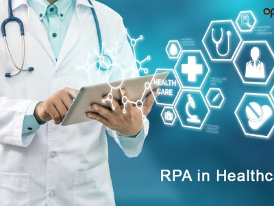 Robotic Process Automation for in Healthcare Industry | Opteamix rpa in healthcare