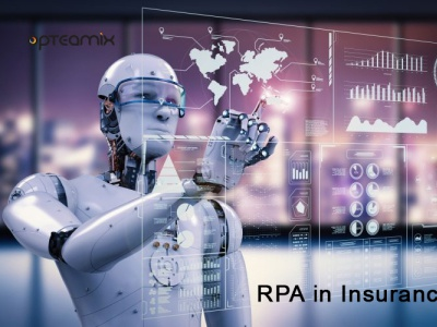 RPA in Insurance | Opteamix rpa in insurance
