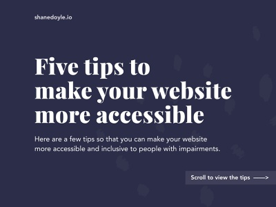 Five tips to make your website more accessible development designs keyboard web website design web design product design uiux uxdesign ux design user experience illustration ux accessible inclusive design inclusivity inclusive accessibility design tip design