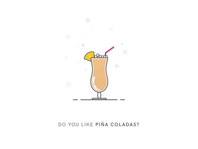 Do You Like Piña Coladas?