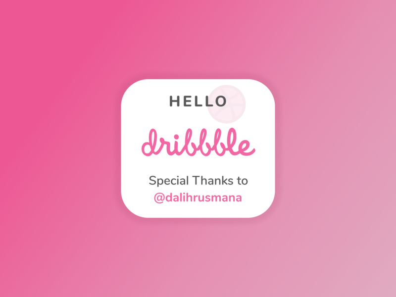 Hello Dribbble! colors dribbble thanks poster cards