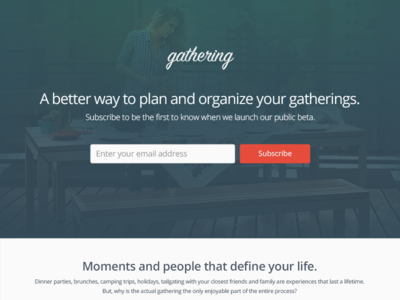 Gathering Splash Page splash page home page email capture beta launch page
