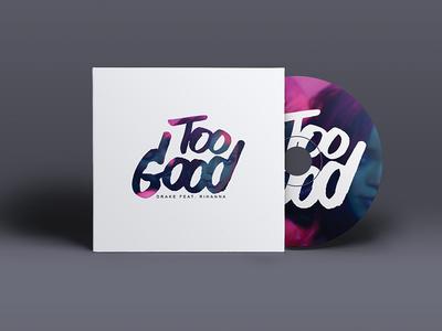 CD Cover Too Good Drake