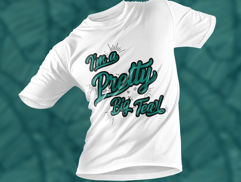 I Am A Pretty Big Teal tshirt minimal art vector illustrator graphic design typography tshirt trendy design logo illustration design branding