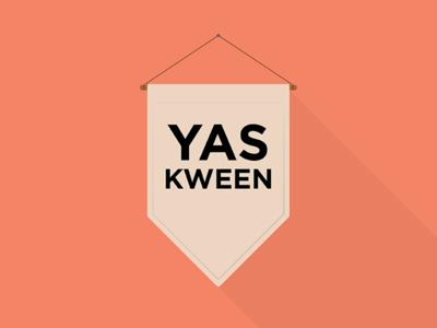 YAS KWEEN banner