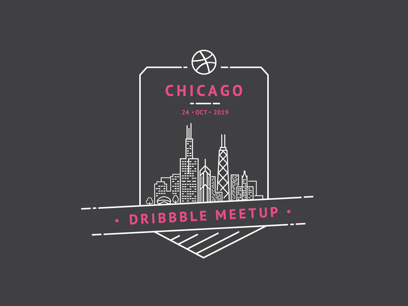Dribbble Meetup //  Chicago October 2019 badge design chicago dribbble dribbble meetup poster hangout meet up meeting meetup meet talk shop