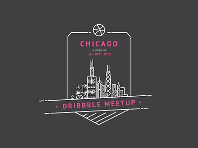 Dribbble Meetup //  Chicago October 2019 badge design chicago dribbble dribbble meetup poster hangout meet up meeting meetup meet talk shop