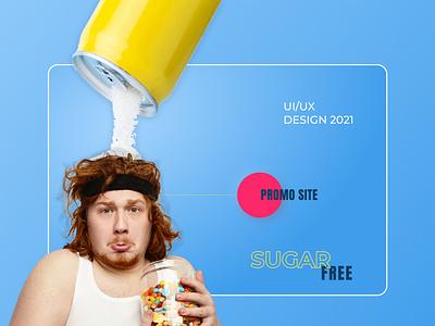 Sugar free / Promo site / UI design branding art ui website webdesign design sugar free uxdesign uxui ux promo website promo site