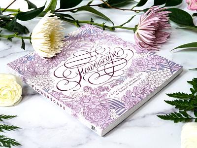 Flowerscape: A Botanical Coloring Book publishing graphic design book design book cover illustration line drawing flower botanical adultcoloring coloring book coloring