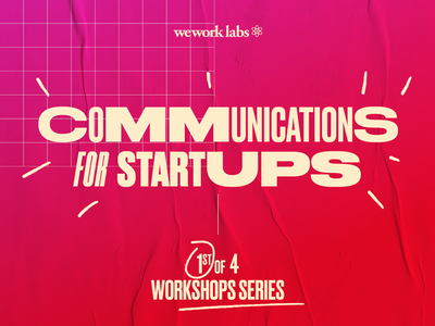 Communications for Startups poster design pink typography graphic startup wework poster