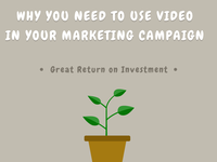 Why you need to use Video in your Marketing Campaign
