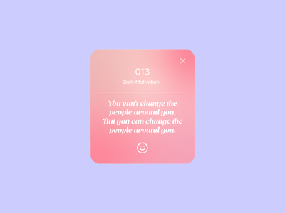 DailyUI - 016 - Pop-Up/Overlays dailyui100 motivation monday motivation dailyreminder design graphic design ui app dailyui dailyuichallenge daily 100 challenge