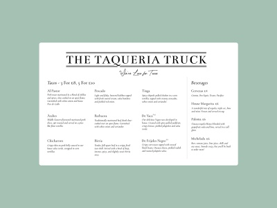 The Taqueria Truck - #dailyui043 food truck taqueria tacos food menu ux design adobe adobe xd dailyui043 dailyuichallenge dailyui ui