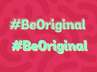 #BeOriginal Campaign Logo