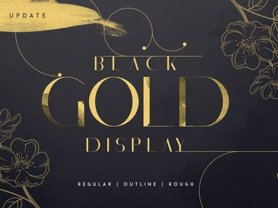 BLACK GOLD SERIF FONT + EXTRAS typeface serif branding ui ux vector rough outline regular creative logo font